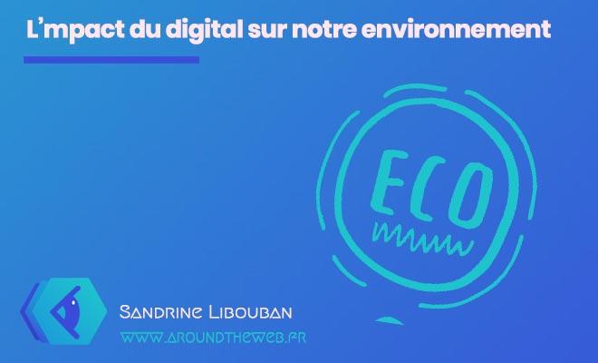 L'impact du digital sur notre environnement