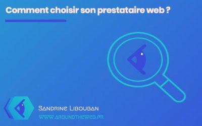 Comment choisir un prestataire web ?